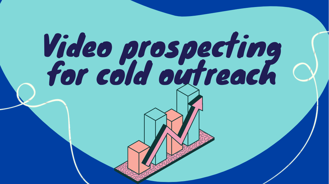 Video prospecting for cold outreach banner